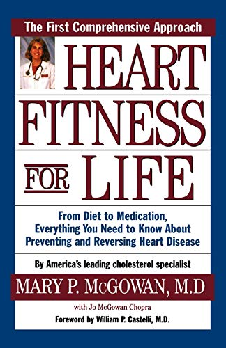 9780195129090: Heart Fitness for Life: The Essential Guide for Preventing and Reversing Heart Disease