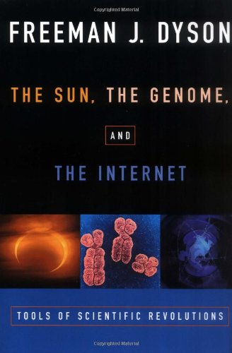 The Sun, The Genome, and The Internet: Tools of Scientific Revolutions (New York Public Library L...