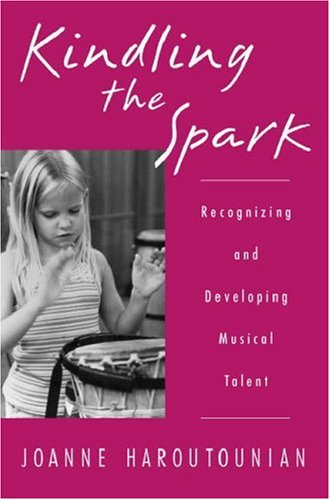 9780195129489: Kindling the Spark: Recognizing and Developing Musical Potential