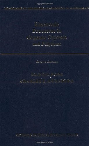 9780195129632: Electronic Processes in Organic Crystals and Polymers