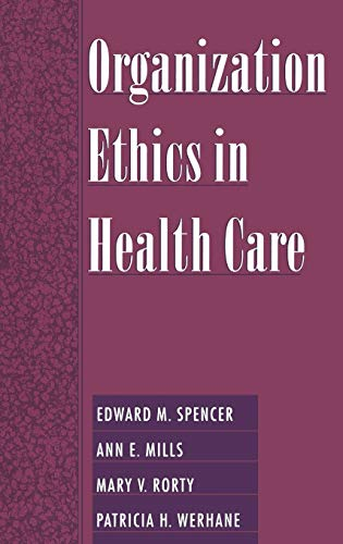 9780195129809: Organization Ethics in Health Care
