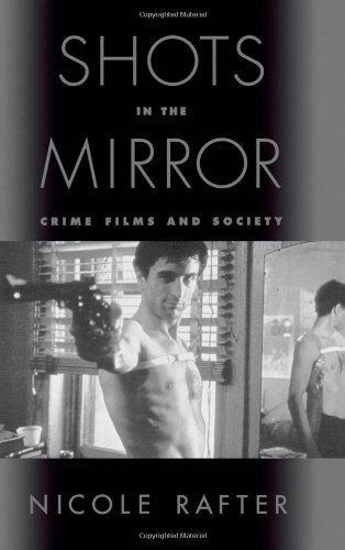 9780195129823: Shots in the Mirror: Crime Films and Society