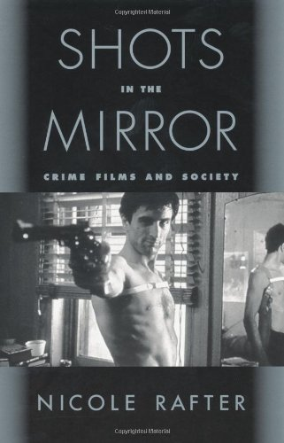 9780195129830: Shots in the Mirror: Crime Films and Society