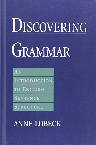 9780195129847: Discovering Grammar: An Introduction to English Sentence Structure