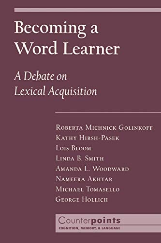 9780195130324: Becoming a Word Learner: A Debate on Lexical Acquisition (Counterpoints: Cognition, Memory, and Language)