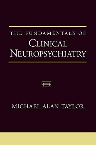 9780195130379: The Fundamentals of Clinical Neuropsychiatry (Contemporary Neurology (Hardcover))