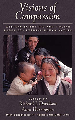 9780195130430: Visions of Compassion: Western Scientists and Tibetan Buddhists Examine Human Nature