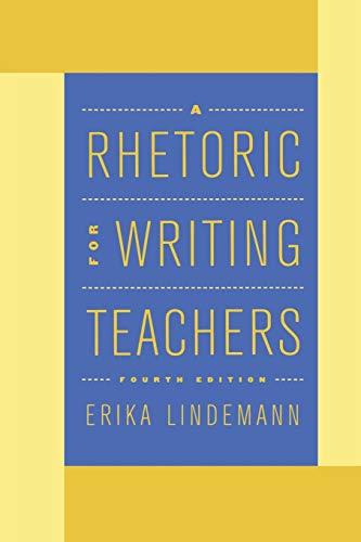 9780195130454: A Rhetoric for Writing Teachers