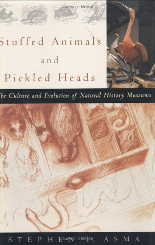 9780195130508: Stuffed Animals and Pickled Heads: The Culture of Natural History Museums