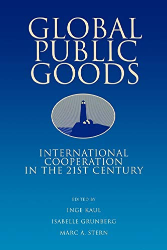 9780195130522: Global Public Goods: International Cooperation in the 21st Century