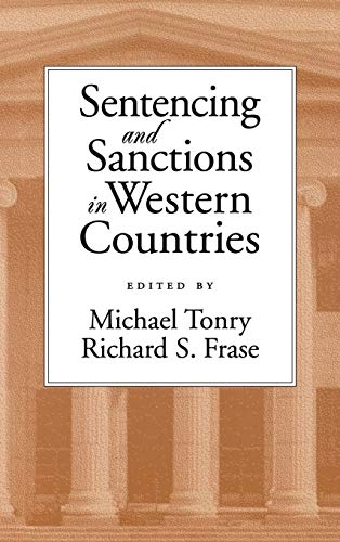 9780195130539: Sentencing and Sanctions in Western Countries (Studies in Crime and Public Policy (Hardcover))