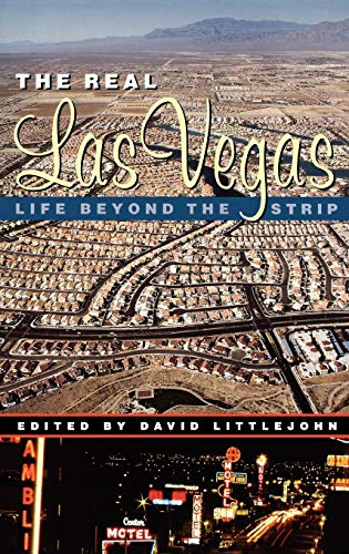 The Real Las Vegas: Life Beyond the: Littlejohn, David (Edited
