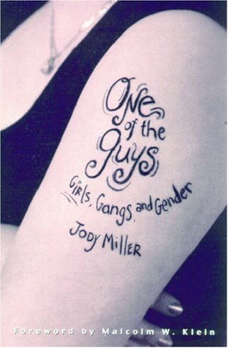 9780195130775: One of the Guys: Girls, Gangs, and Gender