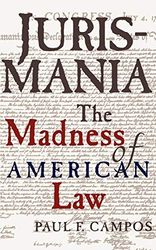 9780195130836: Jurismania: The Madness of American Law (Studies of the German Historical Institute, London)