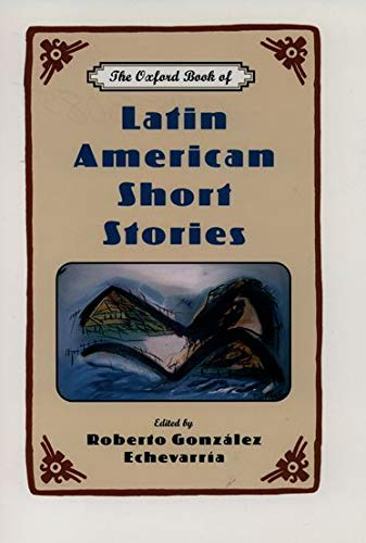 9780195130850: The Oxford Book of Latin American Short Stories