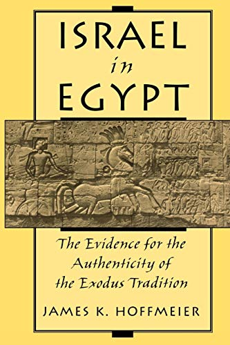 9780195130881: Israel in Egypt: The Evidence for the Authenticity of the Exodus Tradition