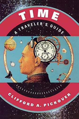 9780195130966: Time: A Traveler's Guide