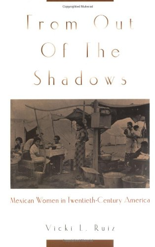 9780195130997: From Out of the Shadows: Mexican Women in Twentieth-Century America