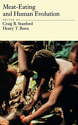 9780195131390: Meat-Eating and Human Evolution