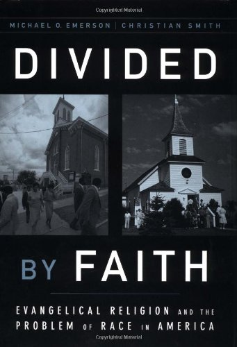 9780195131406: Divided by Faith: Evangelical Religion and the Problem of Race in America
