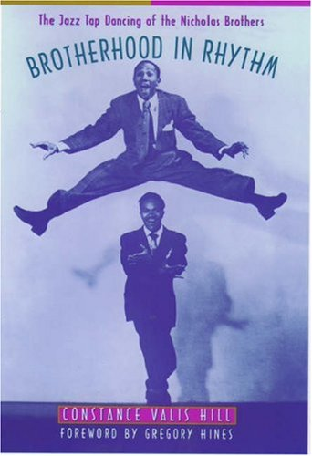 9780195131666: Brotherhood in Rhythm: The Jazz Tap Dancing of the Nicholas Brothers