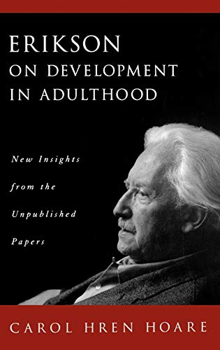 9780195131758: Erikson on Development in Adulthood: New Insights from the Unpublished Papers