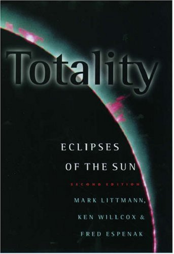 9780195131789: Totality: Eclipses of the Sun
