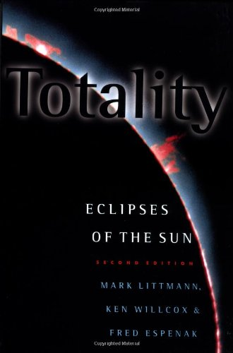 9780195131796: Totality: Eclipses of the Sun