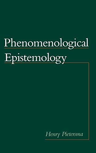 9780195131901: Phenomenological Epistemology