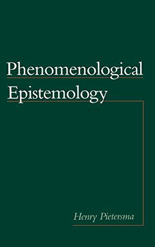 9780195131901: Phenomenological Epistemology