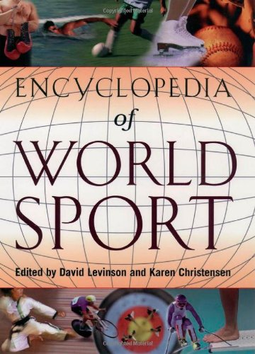 9780195131956: Encyclopedia of World Sport: From Ancient Times to the Present