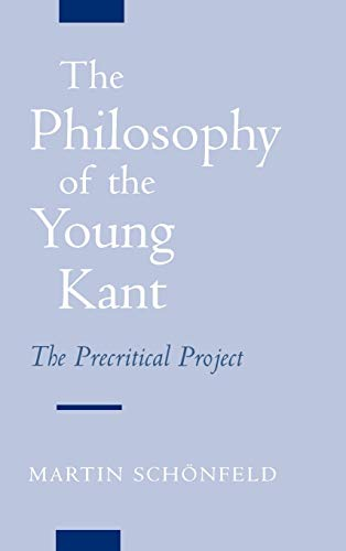 9780195132182: The Philosophy of the Young Kant: The Precritical Project