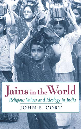 9780195132342: Jains in the World: Religious Values and Ideology in India