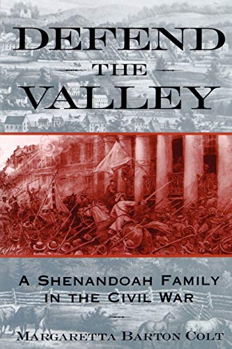 9780195132373: Defend the Valley: A Shenandoah Family in the Civil War