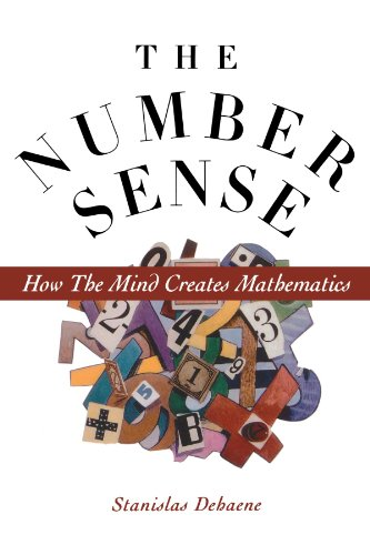 9780195132403: The Number Sense: How the Mind Creates Mathematics