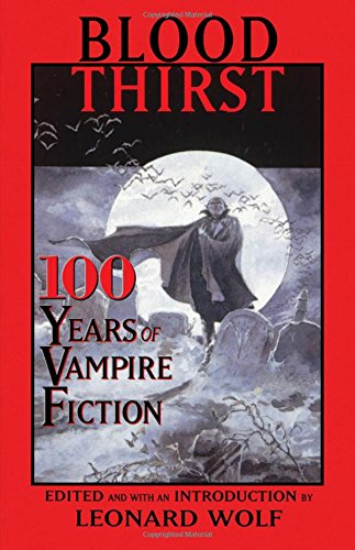 9780195132502: Blood Thirst: 100 Years of Vampire Fiction