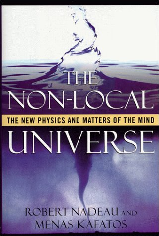 9780195132564: The Non-Local Universe: The New Physics and Matters of the Mind