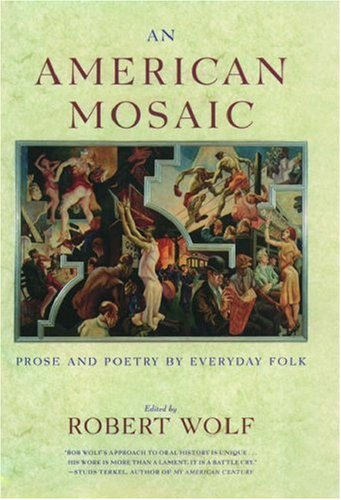 9780195132649: An American Mosaic: Prose and Poetry by Everyday Folk