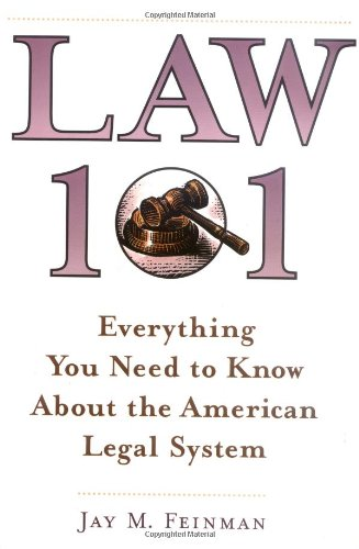 9780195132656: Law 101: Everything You Need to Know About the American Legal System
