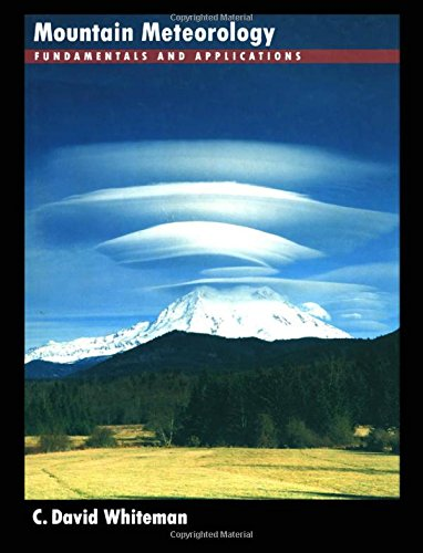9780195132717: Mountain Meteorology: Fundamentals and Applications