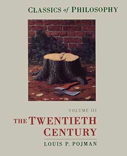 9780195132830: Classics of Philosophy: Volume III: The Twentieth Century