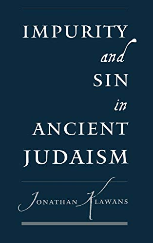 9780195132908: Impurity and Sin in Ancient Judaism