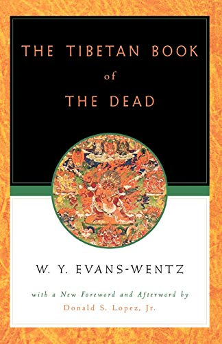 9780195133127: The Tibetan Book of the Dead: Or the After-Death Experiences on the Bardo Plane, according to Lama Kazi Dawa-Samdup's English Rendering