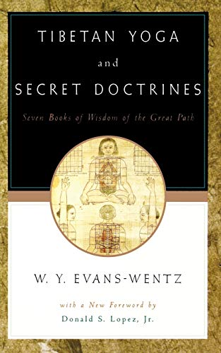 9780195133141: Tibetan Yoga and Secret Doctrines: Or Seven Books of Wisdom of the Great Path, according to the late Lama Kazi Dawa-Samdup's English Rendering