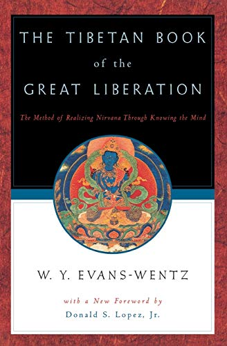 9780195133158: The Tibetan Book of the Great Liberation: Or the Method of Realizing NIRV=Ana Through Knowing the Mind