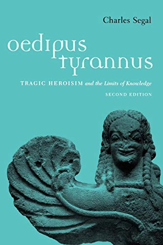 9780195133219: Oedipus Tyrannus: Tragic Heroism and the Limits of Knowledge