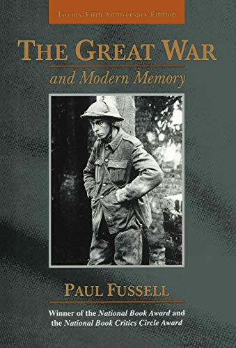 9780195133318: The Great War and Modern Memory: Twenty-Fifth Anniversary Edition