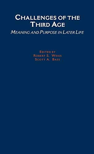 9780195133394: Challenges of the 3rd Age: Meaning and Purpose in Later Life