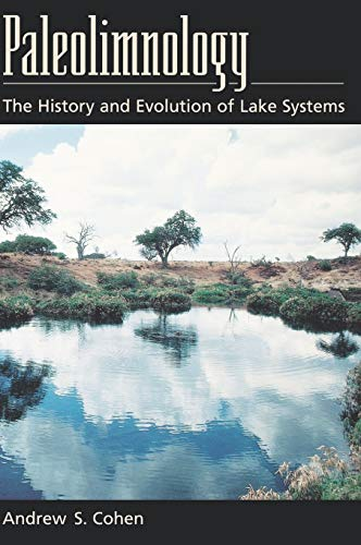9780195133530: Paleolimnology: The History and Evolution of Lake Systems