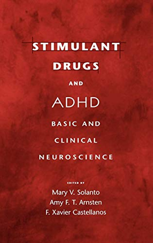 9780195133714: Stimulant Drugs and ADHD: Basic and Clinical Neuroscience